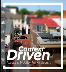 Context Driven: Access and Mobility for All Users