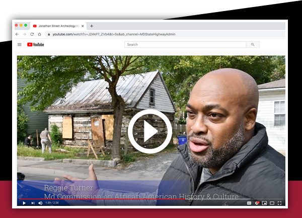Lending our Expertise: Reggie Turner of the Maryland Commission on African American History and Culture shows a 180-year-old Hagerstown log cabin that is the site of an archaeological dig. MDOT SHA's Dr. Julie Schablitsky is aiding Preservation Maryland in exploring the cabin's rich past.